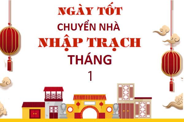 ngay-tot-chuyen-nha-thang-1