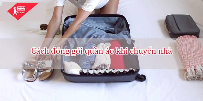 cách đóng gói quần áo khi chuyển nhà