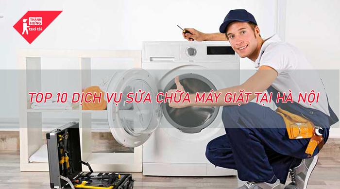 Top 10 địa chỉ sửa máy giặt uy tín tại Hà Nội
