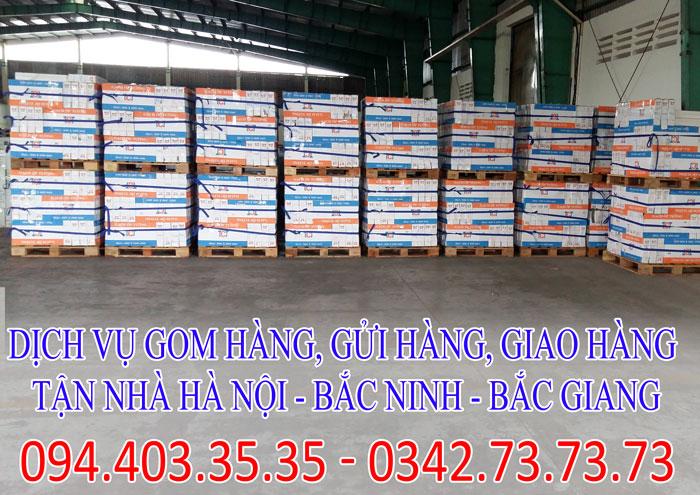 Dịch vụ gom hàng, gửi hàng, giao hàng tận nhà Hà Nội - Bắc Ninh - Bắc Giang