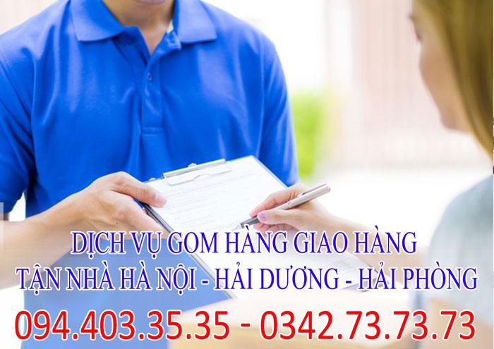 Dịch vụ gom hàng giao hàng tận nhà Hà Nội - Hải Dương - Hải Phòng giá rẻ