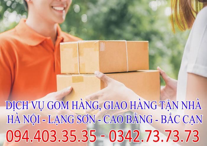 Dịch vụ gom hàng, giao hàng tận nhà Hà Nội - Lạng Sơn - Cao Bằng - Bắc Cạn