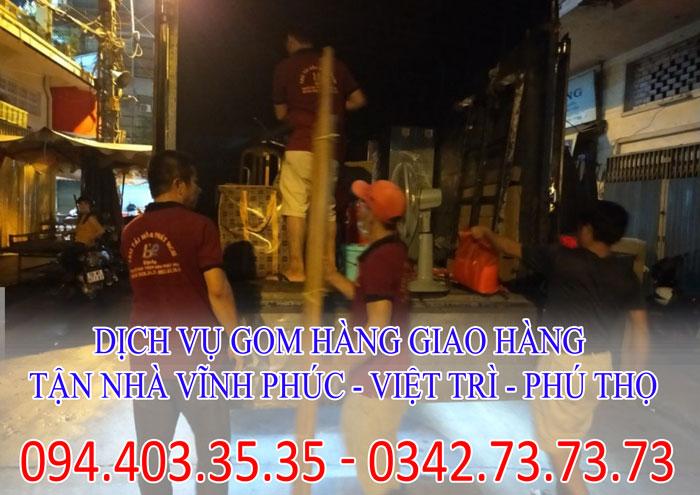 Dịch vụ gom hàng, gửi hàng giao hàng tận nhà Vĩnh Phúc - Việt Trì - Phú Thọ
